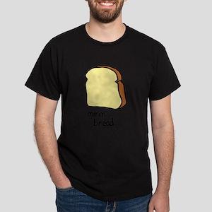 mmm.. bread. Dark T-Shirt