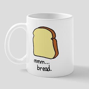 mmm.. bread. Mug