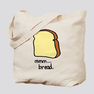 mmm.. bread. Tote Bag