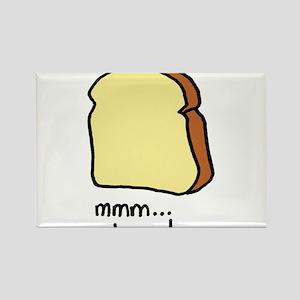 mmm.. bread. Rectangle Magnet