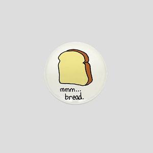 mmm.. bread. Mini Button