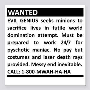 "Evil Genius Advert Square Car Magnet 3"" x 3"""