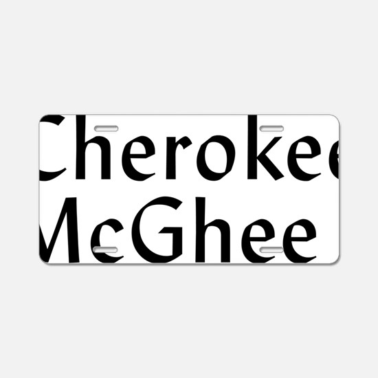 CherokeeMcGhee Logo RichBla Aluminum License Plate