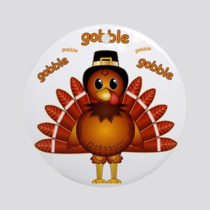 Gobble Gobble Turkey Round Ornament