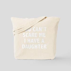 scareADaughter5B Tote Bag