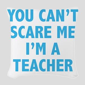 scareTeacher1C Woven Throw Pillow