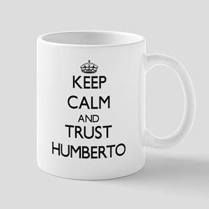 Keep Calm and TRUST Humberto Mugs