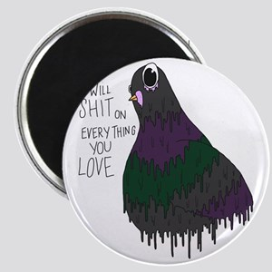 Everything You Love Magnet