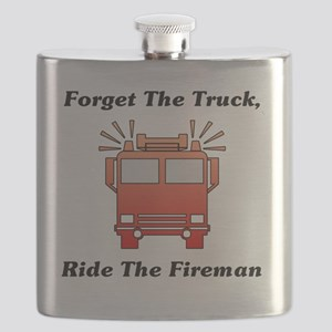 Forget The Truck, Ride The Fireman Flask