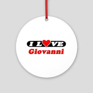I Love Giovanni Ornament (Round)