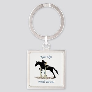 Eyes Up! Heels Down! Horse Square Keychain