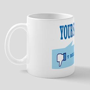 Dislike your sagging pants. Mug