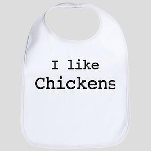 I like Chickens Bib