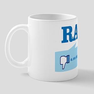 Dislike Racism. Mug