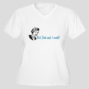 Dad Said Women's Plus Size V-Neck T-Shirt