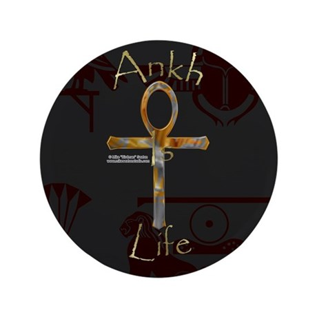 """Ankh is Life 3.5"""" Button"""