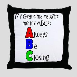 Always Be Closing - Grandma Throw Pillow