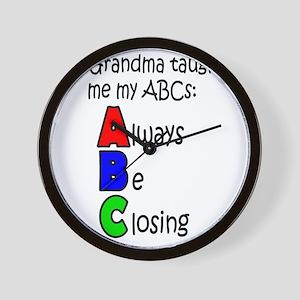 Always Be Closing - Grandma Wall Clock