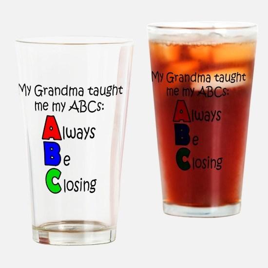 Always Be Closing - Grandma Drinking Glass