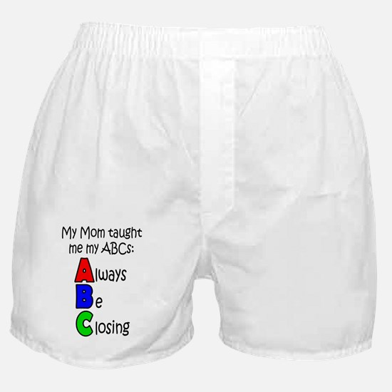 Always Be Closing - Mom Boxer Shorts