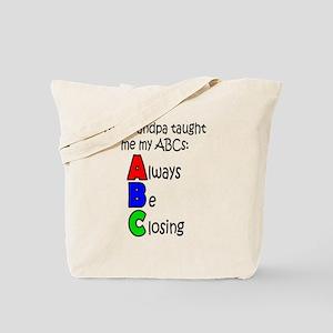 Always Be Closing - Grandpa Tote Bag