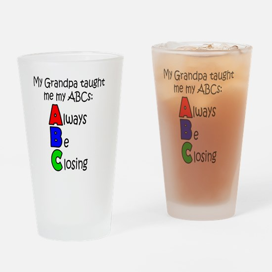 Always Be Closing - Grandpa Drinking Glass