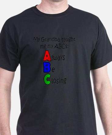 Always Be Closing - Grandpa T-Shirt