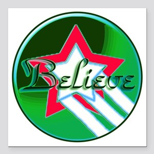 "Believe Christmas Square Car Magnet 3"" x 3"""
