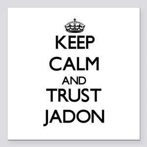 "Keep Calm and TRUST Jadon Square Car Magnet 3"" x 3"