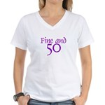 Fine and 50 Women's V-Neck T-Shirt