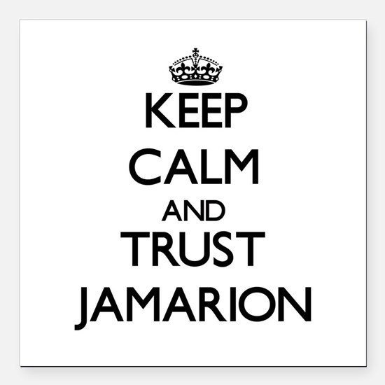 """Keep Calm and TRUST Jamarion Square Car Magnet 3"""""""