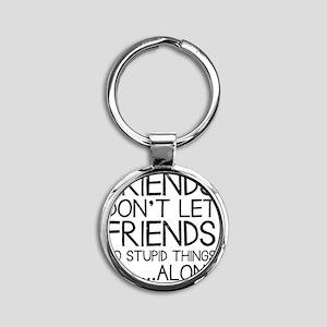 Good Friends Round Keychain
