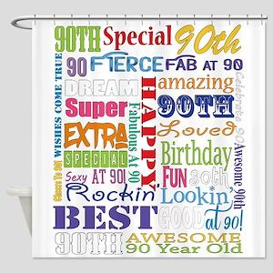 90th Birthday Typography Shower Curtain