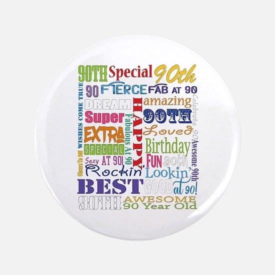 "90th Birthday Typography 3.5"" Button"