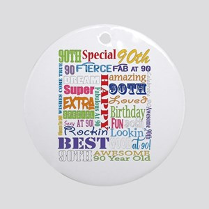 90th Birthday Typography Round Ornament