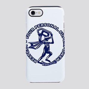 RESPECT YOUR PERSONAL SUPERPOW iPhone 7 Tough Case