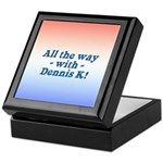 All the Way with Dennis K! Keepsake Box