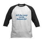 All the Way with Dennis K! Kids Baseball Jersey