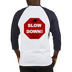 SLOWDown Baseball Jersey