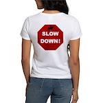 SLOWDown Women's T-Shirt