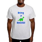 Being 7 Rocks! Dinosaur Light T-Shirt