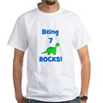 Being 7 Rocks! Dinosaur White T-Shirt