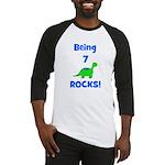 Being 7 Rocks! Dinosaur Baseball Jersey