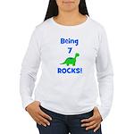 Being 7 Rocks! Dinosaur Women's Long Sleeve T-Shir