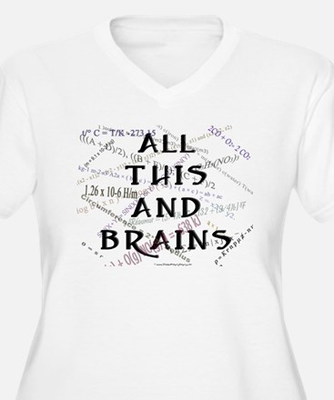 All This And Brains T-Shirt