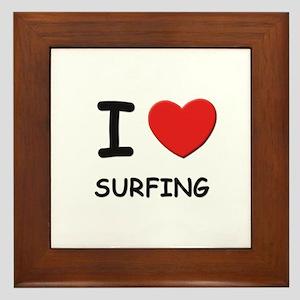 I love surfing  Framed Tile