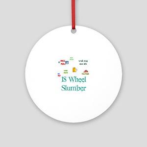 18 Wheel Slumber Ornament (Round)