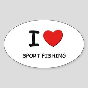 I love sport fishing Oval Sticker