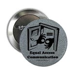 """Equal Access Communication 2.25"""" Button (10 pack)"""