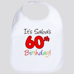 It's Saba 60th Birthday Baby Bib